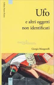 Giorgio-Manganelli-Ufo-e-altri-oggetti-non-identificati